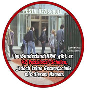 In the federal state of North Rhine-Westphalia there are 42 Pestalozzi Schools, but no comprehensive schools with this name.