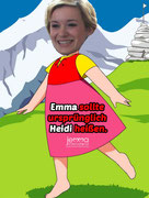 Emma's name was originally supposed to be Heidi.