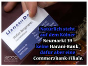 Of course, there is no Harani-Bank on Neumarkt 39 in Cologne, but there is a branch of the Commerzbank.
