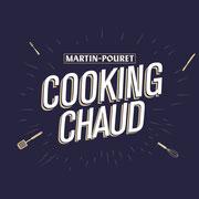 Cooking Chaud Martin-Pouret