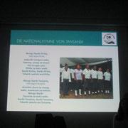Zur Einstimmung wurde die tansanische Nationalhymne gesungen.