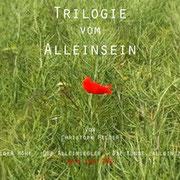 Trilogie vom Alleinsein