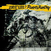 "Zerum/RiversRunDry 12"" colour split LP"