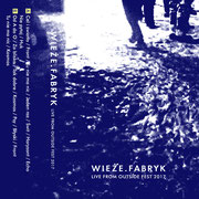 Wieze Fabryk - Live on Outside MC