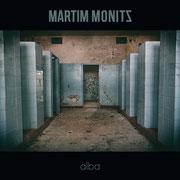 Martim Monitz - Alba LP 2019