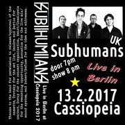 SUBHUMANS - Live in Cassiopeia/Berlin 2017 MC Tape