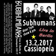 SUBHUMANS - Live in Cassiopeia/Berlin 2017 MC Tape