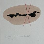 """""""Ähnlich wie Tolstoi,"""" zu: DENKEN UN D FÜHLEN, 1991, Kreide, Tusche auf Achatpapier"""