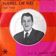 Karel de Kei - Bella Maria / Als je zorgen hebt (Imperial IH 784) 1968