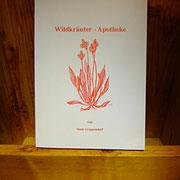 Wildkräuter Apotheke, nach Jahreszeit, Anleitung zum lebst Herstellen deiner Hausapotheke