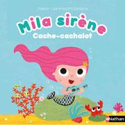 Mila sirène Cache-cachalot... des histoires à toucher pleines de surprises pour s'amuser !