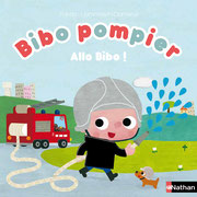 Bibo Pompier Allo, Bibo ? des histoires à toucher pleines de surprises pour s'amuser !