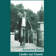 """""""Lieder zur Unzeit"""", 2. Auflage"""