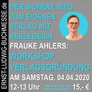 Workshop VERLAGSGRÜNDUNG mit Frauke Ahlers
