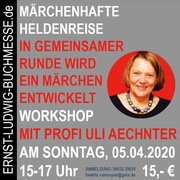 Workshop MÄRCHENHAFTE HELDENREISE mit Uli Aechtner
