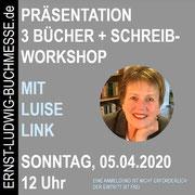 Bücherpräsentationen und SCHREIB-WORKSHOP mit Luise Link