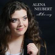 All The Way - Alena Neubert