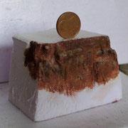 Das kleine Probestück mit dem berühmten Vergleichscent zur Größeneinordnung.