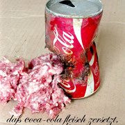 Jürgen Wegener - Werkgruppe Coca-Cola-Bilder - hackfleisch cola 2