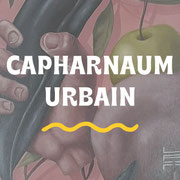 CAPHARNAUM URBAIN