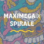 MAXIMEGA X SPIRALE