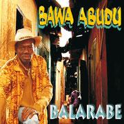 """Bawa Abudu """"Balarabe"""", Vö: 01.09.2008"""