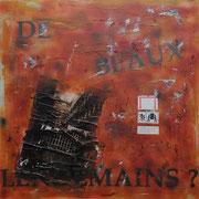 @ ERIK BONNET : De beaux lendemains, techniques diverses sur toile, 2009