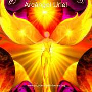 ARCÁNGEL URIEL -  ORACIONES PODEROSAS - PROSPERIDAD UNIVERSAL