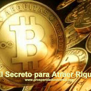 EL SECRETO P/ ATRAER RIQUEZA- PROSPERIDAD UNIVERSAL - www.prosperidaduniversal.org