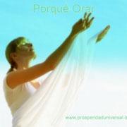 DIOS TE HABLA HOY - MENSAJES DE DIOS PARA TI   II  - PORQUÉ ORAR - PROSPERIDAD UNIVERSAL - www.prosperidaduniversal