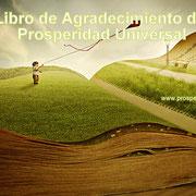 LIBRO DE AGRADECIMIENTO - CADENA DE ORACIPON - PROSPERIDAD UNIVERSAL - www.prosperidaduniversal.org