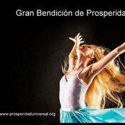 GRAN BENDICIÓN DE   PROSPERIDAD - PROSPERIDAD UNIVERSAL