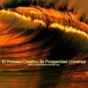 SECRETO DE LA PROSPERIDAD UNIVERSAL- PROSPERIDAD UNIVERSAL. www.prosperidaduniversal.org