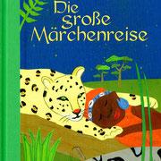 Die große Märchenreise, Pattloch Verlag 2009