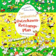 Der unglaubliche Osterhasenrettungsplan, Wimmelbuch, Arena Verlag 2011