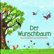 Der Wunschbaum, Pattloch Verlag 2011