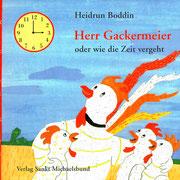 Herr Gackermeier, Verlag Sankt Michaelsbund 2007