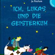 Ich, Lukas und die Geisterkuh, Thienemann Verlag 2008