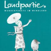 """2004 Breselenz/Wendland Einladung zur Teilnahme an der """"Kulturellen Landpartie"""" im Wendland"""
