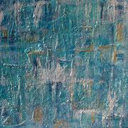 """""""Secrets"""" - 80x80x3,5 cm - verkauft"""