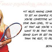 «Это помогает - иметь соотечественников среди теннисистов, не только, чтобы иметь перед собой определённый образец, но чтобы была достаточная конкуренция для повышения своего собственного уровня игры, чтобы хотеть победить их.