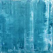 Blau 1 - 100x100 cm, Acryl auf Leinwand - 2016
