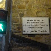 Aufstieg in den Turm der Marienkirche streng mit Ampel geregelt!!