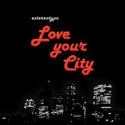 Love Your City (2010)