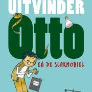 'Uitvinder Otto en de slakmobiel', geschreven door Bas Rompa, Uitgeverij Clavis