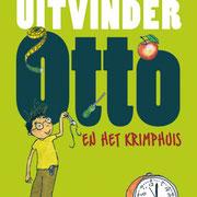 'Uitvinder Otto en het krimphuis', leesboek, geschreven door Bas Rompa, Uitgeverij Clavis