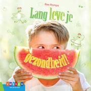 Illustraties voor 'Lang leve je gezondheid!', tekst Bas Rompa, Uitgeverij Zwijsen 2017