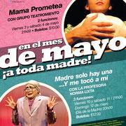 MAYO ¡A TODA MADRE! en SARAO, con Teatromiento y Norma Lixta. Diseño: Eduardo Correa