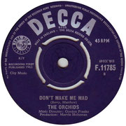 'Love Hit Me'/'Don't Make Me Mad' Decca F 11785 1963 side B