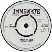 'She Belongs to Me'/'Taken My Love' Immediate IM 005 1965 side B